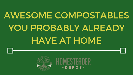 Awesome Compostables You Probably Already Have at Home