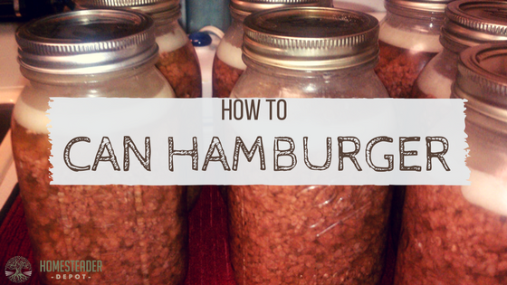 How to Can Hamburger