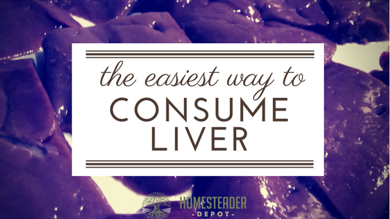 The Easiest Way to Consume More Liver