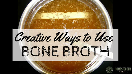 Creative Ways to Use Bone Broth