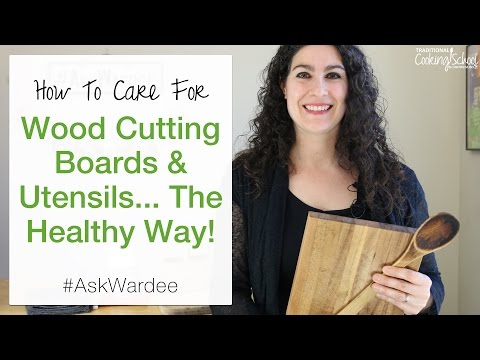 How to Care for Wood Cutting Boards and Utensils (Video)
