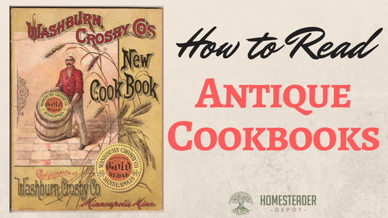 How to Read Antique Cookbooks