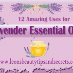 12 Amazing Uses for Lavender Essential Oil (Infographic)