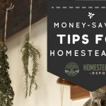 Money Saving Tips for Homesteaders